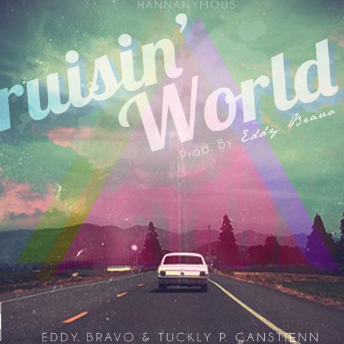Cruisin' World (Prod. by Eddy Bravo)