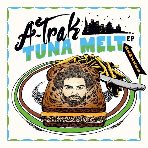 A-Trak & Tommy Trash - Tuna Melt (Les Rythmes Digitales Remix)