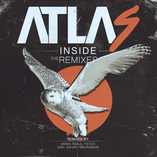 Atlas - Inside The Remixes EP (TEASER) [OUT NOW / CLICK BUY FOR FREE DL]