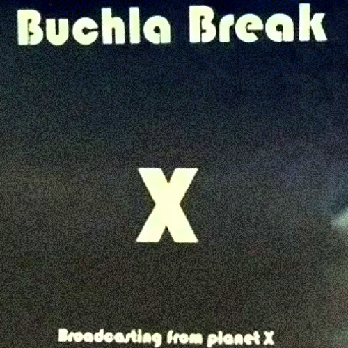 buchla break x