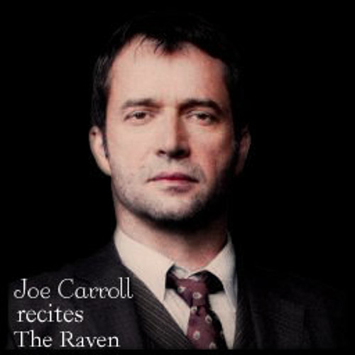 Joe Carroll recites the last stanza of Poe's The Raven