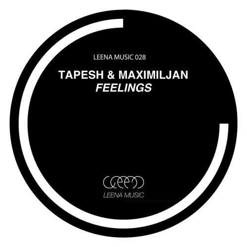 Tapesh & Maximiljan - Feelings EP