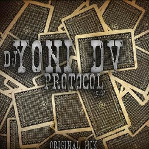 Dj Yoni Dv-Protocol