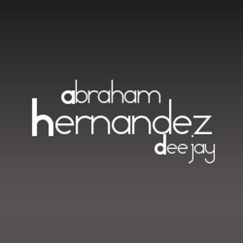 Demos - Abraham Hernandez Dj 2013