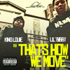 Lil Bibby Ft. King Louie - Thats how we move Portada del disco