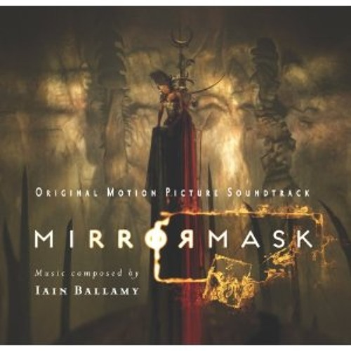Mirrormask film soundtrack - The White Queen Sleeps/The White Palace