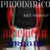 PhoodaRico-The American Dream (Skool Daze, Champagne No Dean's List)