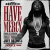 Ace Hood - Have Mercy