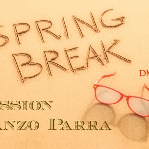 Session-GanzoParra Spring Break (DMJ)