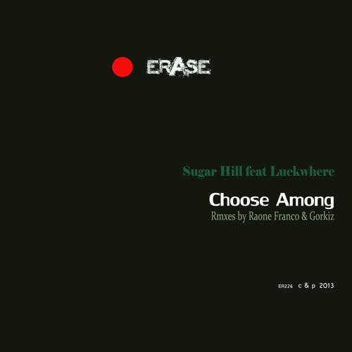 Sugar Hill ft. Luckwhere - Choose among (Raone Franco rmx)