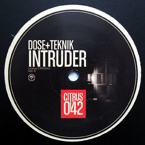 Dose & Teknik - Intruder [CITRUS RECORDINGS] CLIP