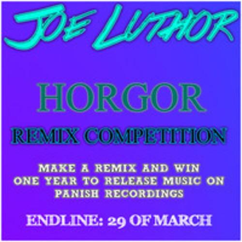 Joe Luthor - Horgor (Burnt Pixelz Remix)