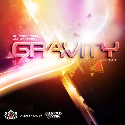 Delizious Devina & Adit Putra - Gravity (Radio Edit)