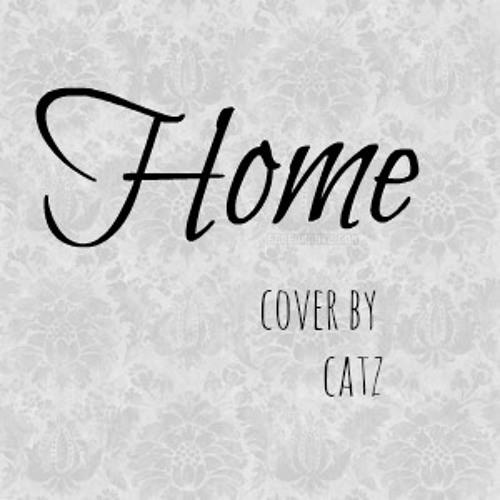 HOME - Gabrielle Aplin(Cover by Catz)