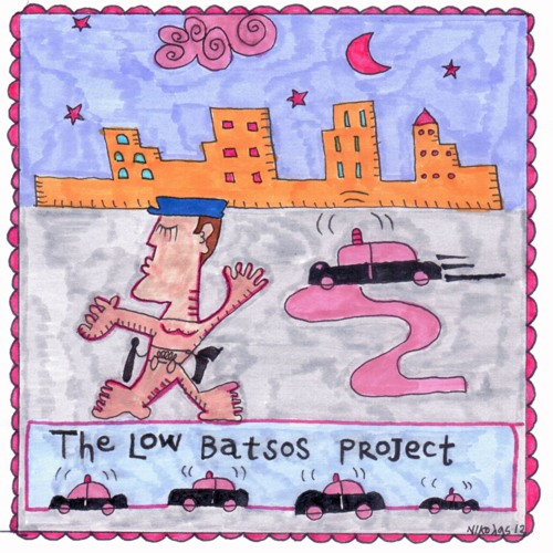 "The ""Low Batsos"" Project (CD 2013)"