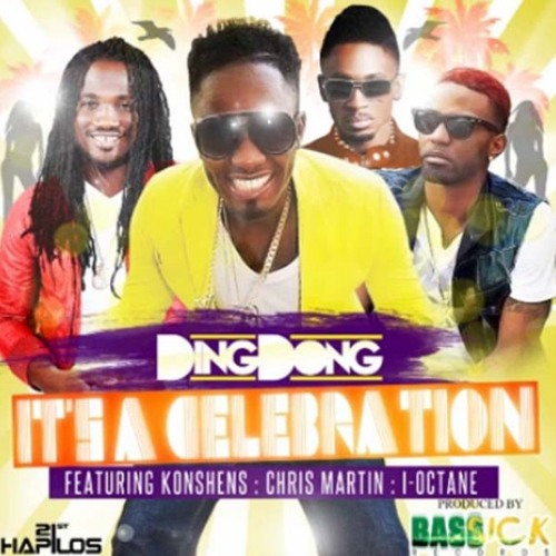 Ding Dong Ft Konshens Chris Martin & I-Octane - It's A Celebration March 2013