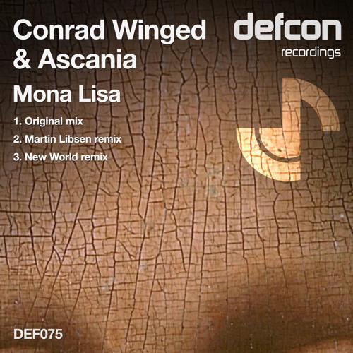 Conrad Winged & Ascania - Mona Lisa (Original Mix) **OUT NOW || facebook.com/ascaniamusic