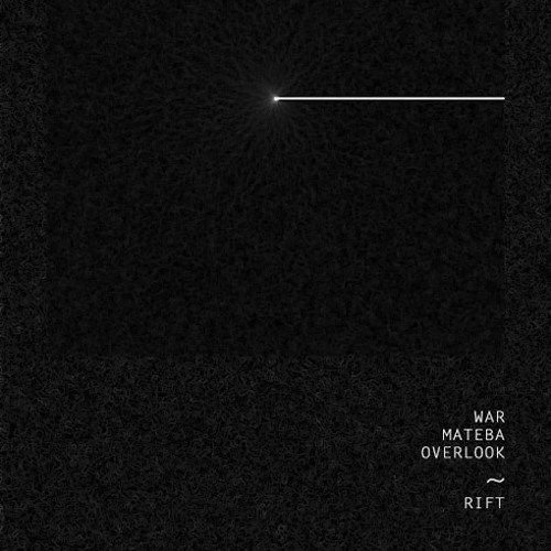 War, Overlook & Mateba - Rift - FREE