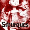 The Smurques - One for the Road (Six of the Best)