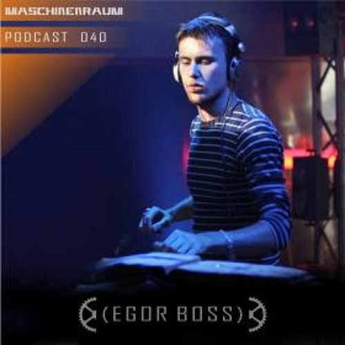 Egor Boss for Maschinenraum Podcast