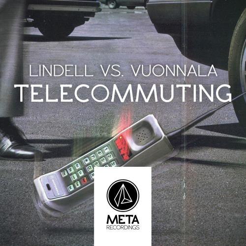 Lindell vs. Vuonnala - Telecommuting [OUT NOW]