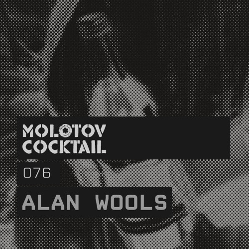 Molotov Cocktail 076 with Alan Wools