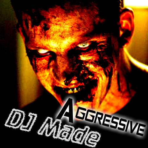 Dj Made - Aggressive (Original Mix) [ OUT NOW! ]