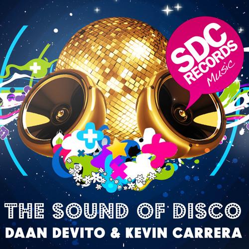 Daan De Vito & Kevin Carrera - The Sound Of Disco