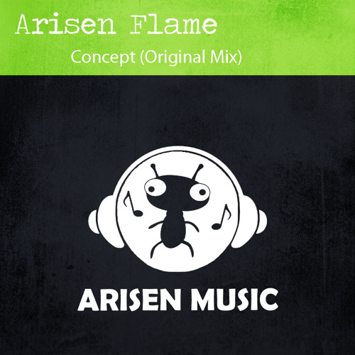 Arisen Flame - Concept (Original Mix) [Arisen Music] Tune Of The Week @ ASOT 603   OUT NOW!