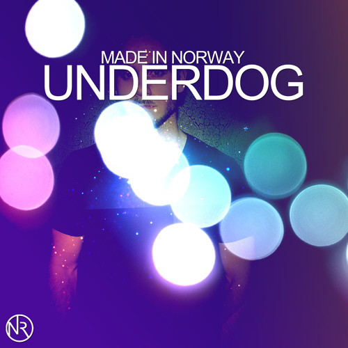 Made In Norway - Underdog (Out now on Norwegian Records)
