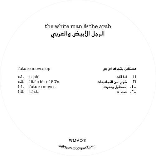 The White Man & The Arab - I Said (A1) clip