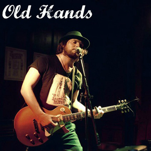 Old Hands - Walkin' Blues
