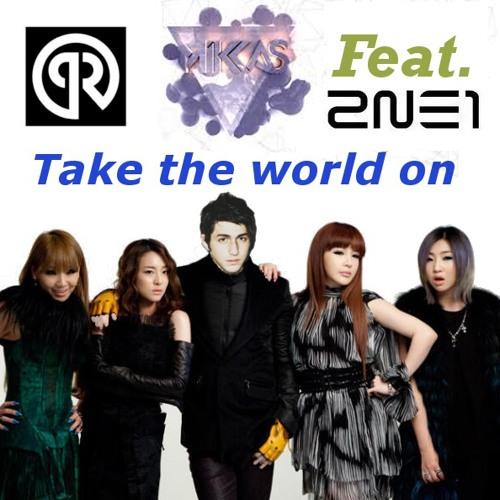 Porter Robinson & Mikkas feat. 2NE1 - Take the world on [Bootleg]