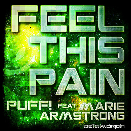 Puff! feat. Marie Armstrong - Feel This Pain #Dubstep
