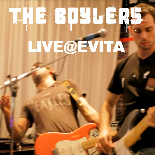 The Boylers_Remember to Forget_Live@Evita