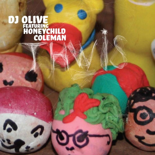 "DJ OLIVE: ""THWIS"" Featuring Honeychild Coleman"