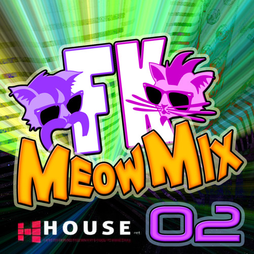 Meow Mix #2 by Fuzzi Kittenz - House.NET Exclusive!