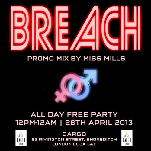 Promo mix for Breach @ Cargo 28/4/13