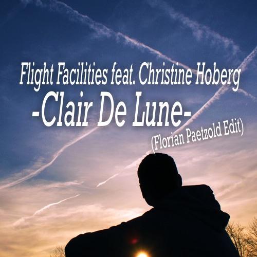 Flight Facilities feat. Christine Hoberg - Clair De Lune (Florian Paetzold Edit) // Free Download!