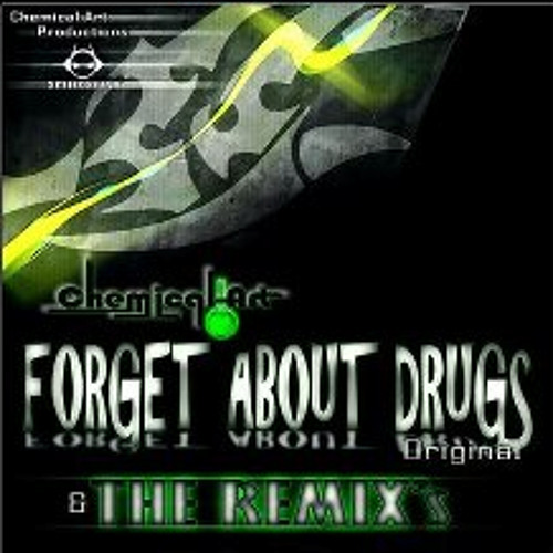 Chemical art - Forget about drugs - The Karaganda Project RMX