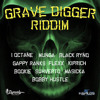 King Rula - Grave Digger Riddim Mix