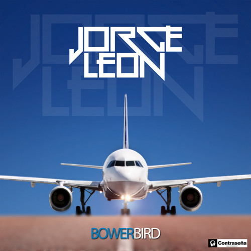 Jorge Leon - Bowerbird [OUT NOW!]