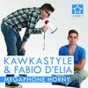 Kawkastyle & Fabio D'Elia - Megaphone Horny (Radio Edit)