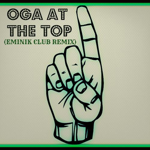 "Eminik - ""My Oga At The Top"" (Europe)"