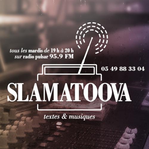 Emissions Slamatoova sur radio Pulsar