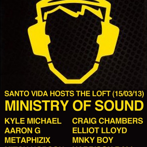 Ministry of Sound 15th March 2013