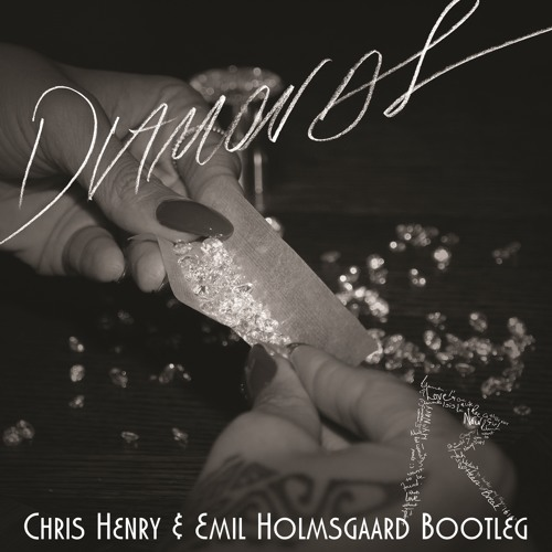 Diamonds (Chris Henry & Emil Holmsgaard Bootleg) [Preview]
