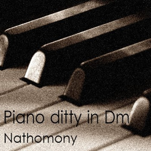 Piano Ditty in D Minor