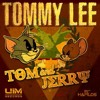 Tommy Lee - Tom & Jerry