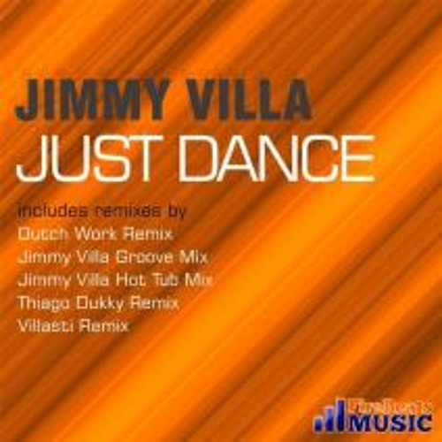 Jimmy Villa - Just Dance (Thiago Dukky Remix)